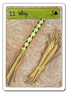 Card 11, Whip. Deck Zingdoodle Lenormand by Rootweaver © 2013