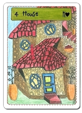 HOUSE card. Deck: Zingdoodle Lenormand © Rootweaver 2013 Available at www.rootweaver.com